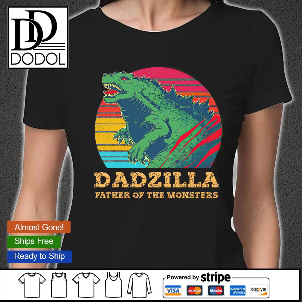 Dadzilla father of the monsters vintage s ladies-tee
